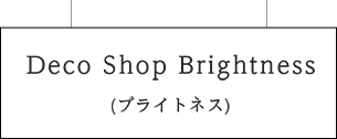 Deco Shop Brightness